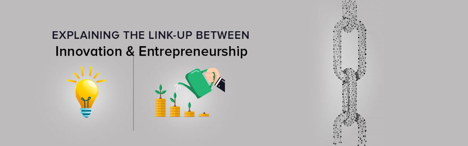 Explaining the Link-Up Between Innovation & Entrepreneurship