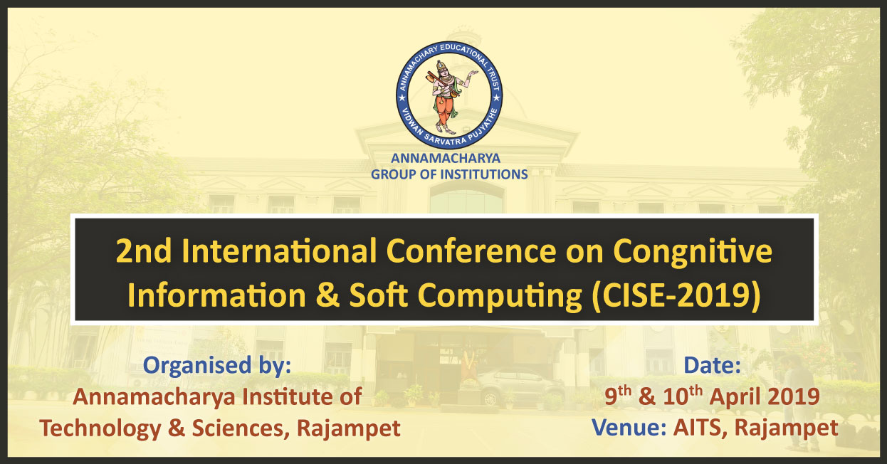 2nd International Conference on Cognitive Informatics & Soft Computing (CISC-2019) on 9th & 10th April, 2019