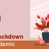 5 tips to stay sane in lockdown during the pandemic